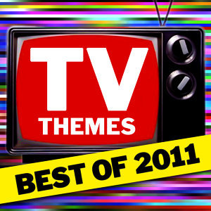 TV Themes - Best Of 2011