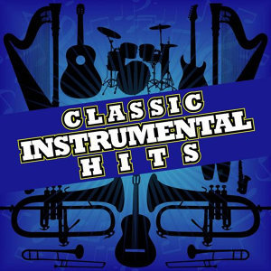Classic Instrumental Hits