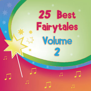 25 Fairytales For Kids Vol. 2