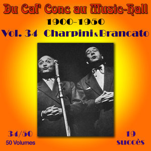 Du Caf' Conc au Music-Hall (1900-1950) en 50 volumes - Vol. 34/50