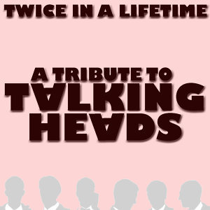 A Tribute To Talking Heads