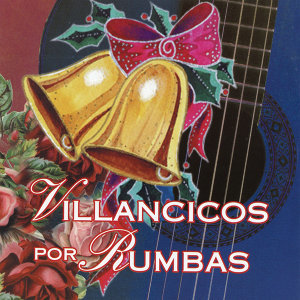 """Gipsy Christmas Songs"" ""Villancicos Por Rumba"""