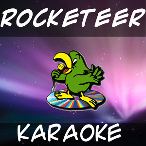 Rocketeer (In the style of Far east movement) (Karaoke)