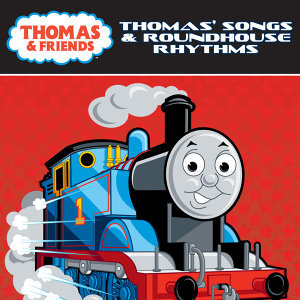 Thomas' Songs & Roundhouse Rhythms