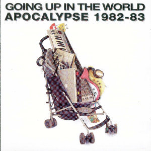 Going Up In The World: Apocalypse 1982-83