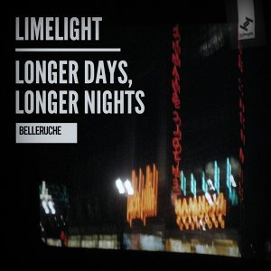 Limelight / Longer Days, Longer Nights