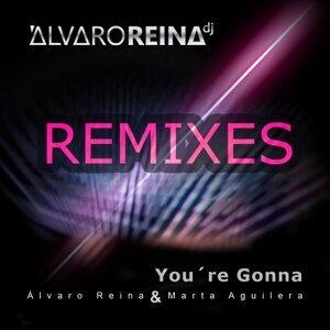 You're Gonna - Remixes