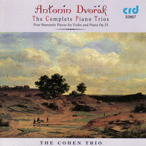 Dvořák: The Complete Piano Trios