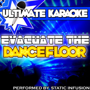 Ultimate Karaoke: Evacuate the Dancefloor