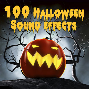 100 Halloween Sound Effects -  Haunted Houses, Scary Mazes & Parties