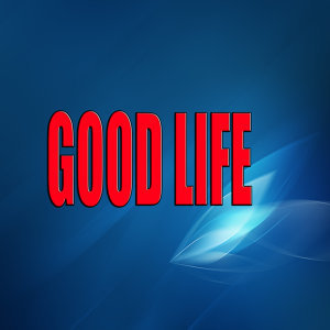 Good life (Tribute to One republic)