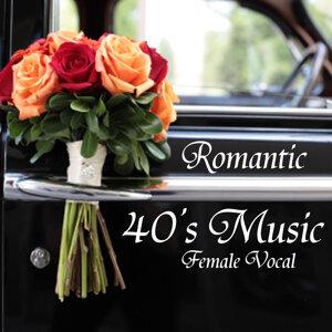 Romantic 40s Music - Female Vocal - 40s Music