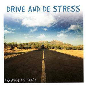 Drive and De Stress