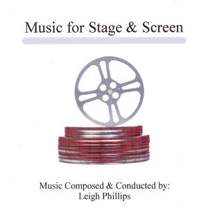 Music For Stage & Screen