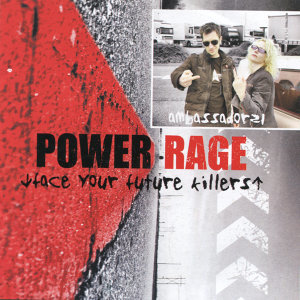 Power Rage (Face Your Future Killers)