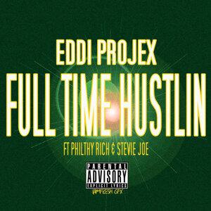 Full Time Hustlin (feat. Philthy Rich & Stevie Joe)