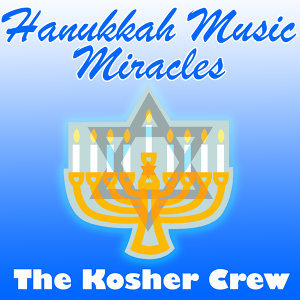Hanukkah Music Miracles