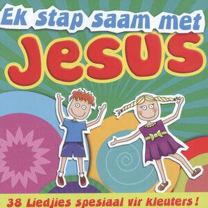 Ek Stap Saam Met Jesus (38 Liedjies Spesiaal vir Kleuters)