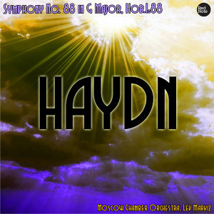 Haydn: Symphony No. 88 in G Major, Hob.I:88