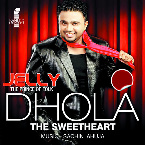 Dhola (The Sweetheart)