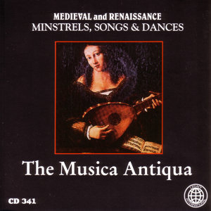 Medieval and Renaissance: Minstrels, Songs & Dances