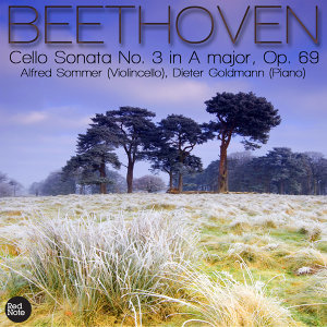 Beethoven: Cello Sonata No. 3 in A major, Op. 69