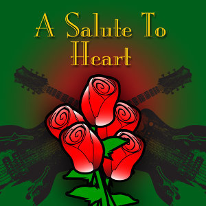 A Salute To Heart