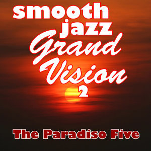 Smooth Jazz Grand Vision 2