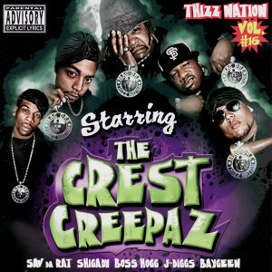 Thizz Nation Volume 16: Starring The Crest Creepaz