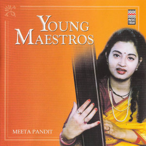 Young Maestros - Meeta Pandit