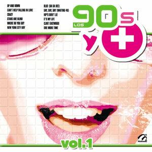 Los 90's y +, Vol. 1
