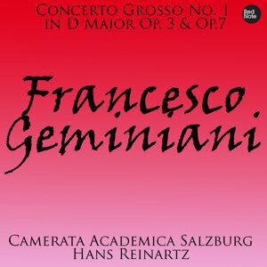 Geminiani: Concerto Grosso No. 1 in D Major Op. 3 & Op.7