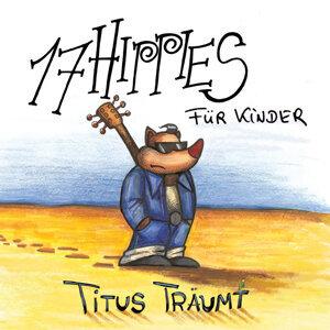 17 Hippies für Kinder: Titus träumt