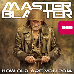 How Old Are You 2014 - Remixes