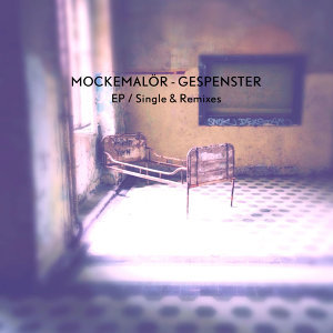 Gespenster EP (Single & Remixes) - Single & Remixes