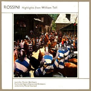 Rossini Highlights From William Tell