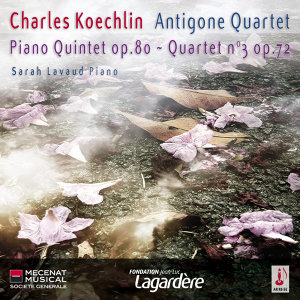 Charles Koechlin - Piano Quintet op.80 - Quartet n°3 op.72