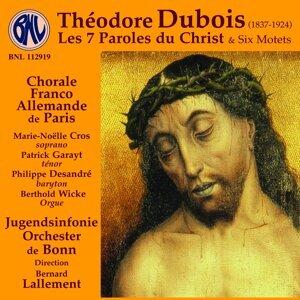 Dubois: Les 7 paroles du Christ & 6 motets