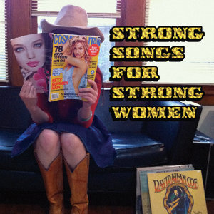 Strong Songs For Strong Women