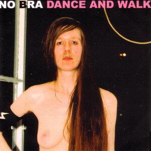 Dance and Walk