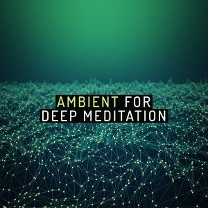Ambient for Deep Relaxation