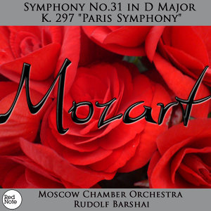 """Mozart: Symphony No.31 in D Major K. 297 """"Paris Symphony"""""""