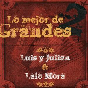 Lo Mejor de 2 Grandes - Lalo Mora & Luis y Julian