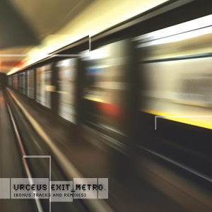 Metro [Bonus Tracks and Remixes]