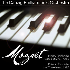Mozart's Piano Concerto's No. 20 In D-Minor, K. 466 & No. 23 In A-Major, K. 488