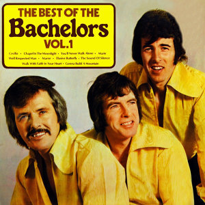 The Best Of The Bachelors Volume 1