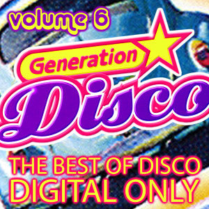 Generation Disco Vol. 6