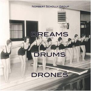 Dreams, Drums and Drones