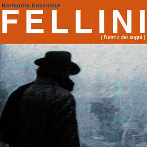 Fellini - L'Uomo Dei Sogni