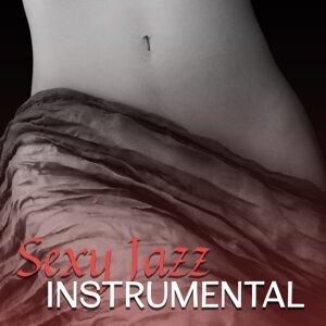 Sexy Jazz Instrumental – Sexy Jazz Lounge, Instrumental Music for Relaxation, Easy Listening